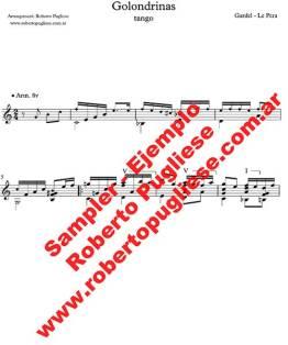Ejemplo de la partitura para guitarra del tango Golondrinas de Carlos Gardel. Arrelo para guitarra del maestro argentino y profesor Roberto Pugliese