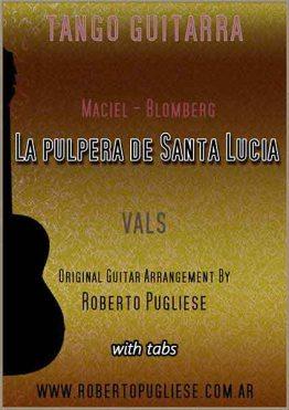 La pulpera de Santa Lucía - tapa de la partitura para guitarra solista arreglo del maestro Roberto Pugliese