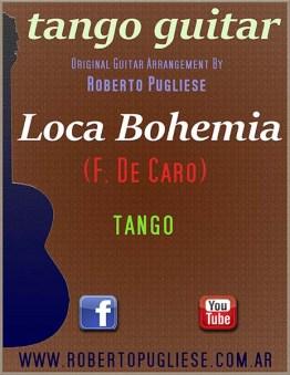Loca bohemia tapa de la partitura del arreglo para guitarra por el maestro argentino Roberto Pugliese