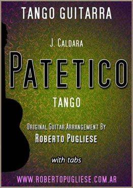 Patetico - tapa de la partitura de tango en guitarra por el maestro argentino Roberto Pugliese.