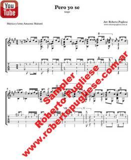 """Ejemplo de la partitura del tango """"Pero yo se"""" de Azucena Maizani en un arreglo para guitarra del maestro Roberto Pugliese. Con video. Tab"""