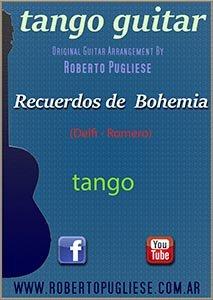 Recuerdos de bohemia - tango para guitarra arreglo de Roberto Pugliese con video. Tapa de la partitura
