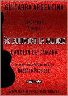 Se equivoco la paloma partitura de guitarra solista por Roberto Pugliese con video.