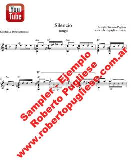 """Ejemplo de la partitura para guitarra del tango """"Silencio"""" de Gardel y Le Pera en un arreglo del maestro Roberto Pugliese. Con video"""