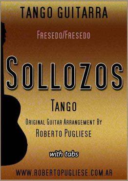 """""""Sollozos"""" de Fresedo, tapa de la partitura para guitarra arreglado por el maestro Roberto Pugliese."""