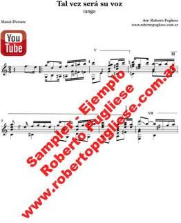 """Ejemplo de """"Tal vez sera su voz tango partitura arreglo del maestro Roberto Pugliese, con video y tablatura disponible en su sitio"""