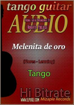 Melenita de oro mp3 tango en guitarra