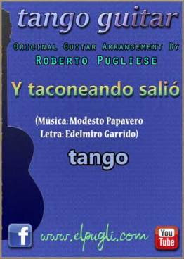 Y taconeando salió tango. Tapa de partitura para guitarra con tablatura y vider por Roberto Pugliese.