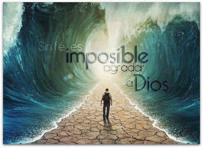 fe, oir la palabra de Dios, sin fe es imposible agradar a Dios