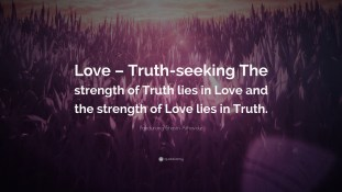 1461563-Pandurang-Shastri-Athavale-Quote-Love-Truth-seeking-The-strength