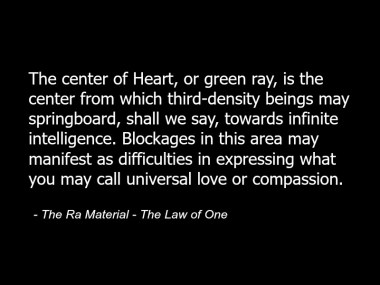 The_Ra_Material_-_The_Law_of_One_-_Quote_-_Spirituality_Metaphysics_Spiritual_Heart_Chakras_Love_Compassion_86