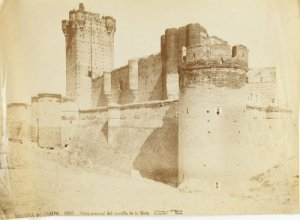 Castillo de La Mota en 1901 [Casa J. Laurent y Cía.]