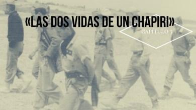 Photo of Las dos vidas de un chapiri (III)