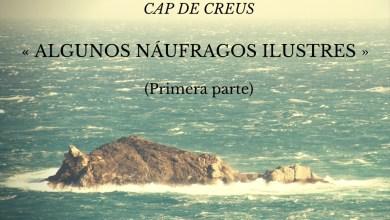 Photo of Algunos náufragos ilustres (I)
