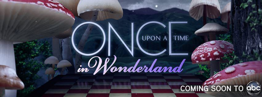 10 spin offs innecesarios - Once Upon a Time in Wonderland