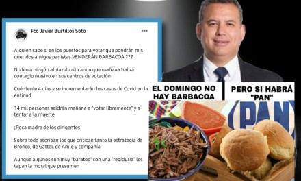 """""""NO HABRÁ BARBACOA, PERO SI HABRÁ PAN"""": PACO BUSTILLOS ENCIENDE LAS REDES Y SE LANZA CONTRA SU EX-PARTIDO, EL ACCIÓN NACIONAL"""