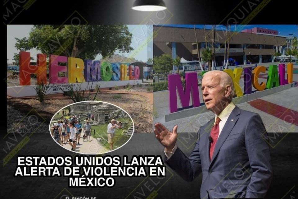 LO QUE NOS FALTABA, ESTADOS UNIDOS LANZA ALERTA DE VIOLENCIA VS MÉXICO