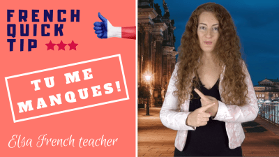 How to use the verb MANQUER in French