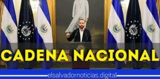 Presidente Bukele invita al pueblo salvadoreño a la Cadena Nacional de Radio y Televisión HOY 7:00 pm