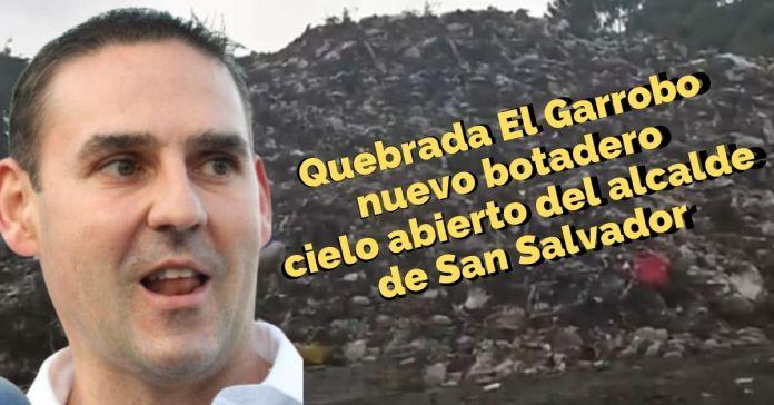 Ciudadanos denuncian a Neto Muyshondt por tomar como botadero cielo abierto la quebrada El Garrobo