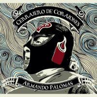 Armando Palomas: Cerrajero de Corazones