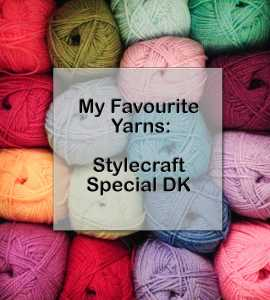 My Favourite Yarns in Review – Stylecraft Special DK