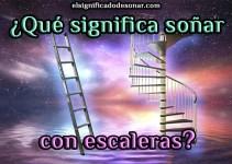 Qué Significa Soñar con escaleras