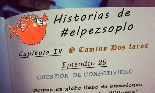 Etapa 6: Puerto de Santa Mariña – Camariñas (El episodio)