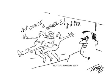 Cartoons by Tony Beesley: Change is Possible - Not if I have my way