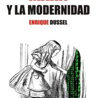 MARX Y LA MODERNIDAD. Enrique Dussel