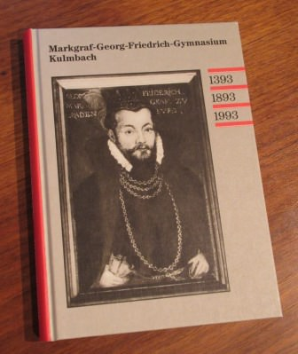 600 Jahre Jubiläumsschrift MGF Gymnasium Kulmbach 1993