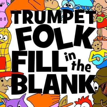 Trumpet Folk Fill in the Blank Book