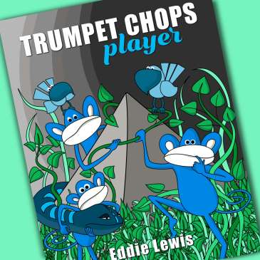 Trumpet Chops Player Book Release