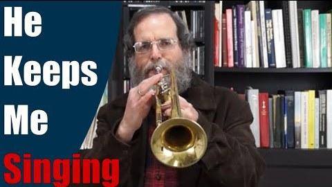 He Keeps Me Singing (Trumpet)