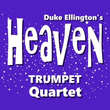 Duke Ellington Heaven for Trumpet Quartet