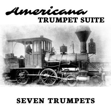 Americana Trumpet Suite for Trumpet Septet