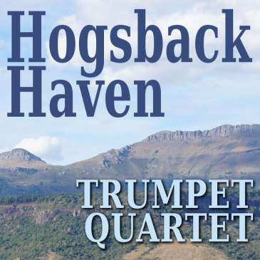 Hogsback Haven Trumpet Quartet