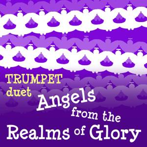 Angels from the Realms of Glory Trumpet Hymn Duet Sheet Music PDF