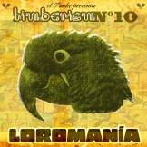 El Timbe Loromania