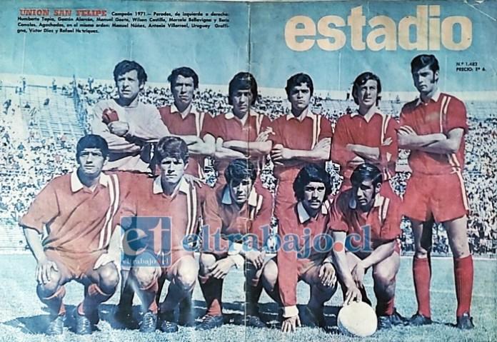 LAS GRANDES PORTADAS.- La Revista Estadio también dedicó su portada principal a los sanfelipeños campeones, fecha que será recordada en pocos meses en nuestra comuna.
