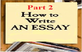 simple guide to writing a good English essay part 2