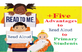 advantages to read aloud to primary students