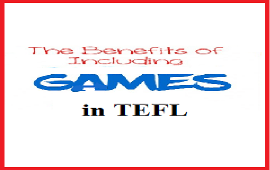 benefits of using games in TEFL