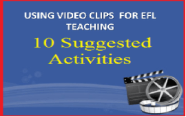 activities for using video clips in EFL classes