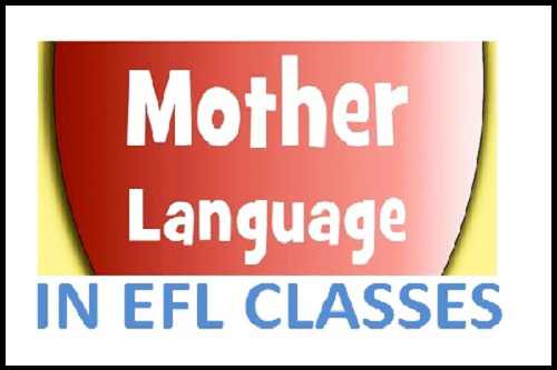 using mother tongue in EFL classes