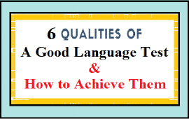 qualities of a good language test