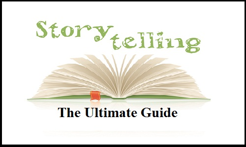 storytelling the ultimate guide