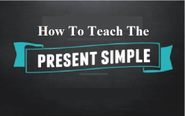 steps-to-teach-the-present-simple-for-the-first-time