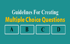 guidelines for creating effective multiple choice questions