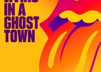 """Rolling Stones lanzan """"Living in a Ghost Town"""" en medio de cuarentena por el COVID-19"""